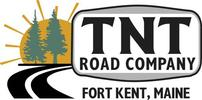 TNT Road Company, Fort Kent, Maine